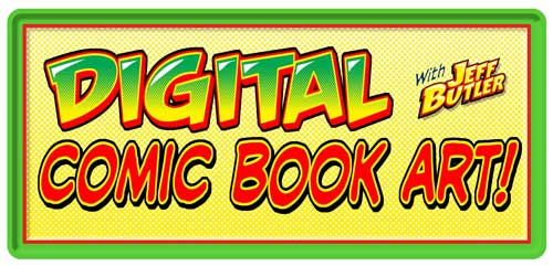 Class banner: Digital Comic Book Art with Jeff butler