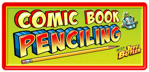 Class banner: Comic Book Penciling with Jeff Butler & grinning robot