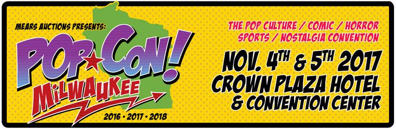 Pop Con! Milwaukee Banner November 2017